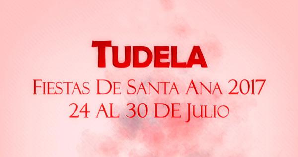 Fiestas de Santa Ana en Tudela- Del 24 al 30 de julio.