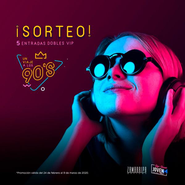"""Sorteo de 5 entradas VIP para el concierto en Tudela """"Un viaje a los 90s"""""""
